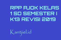 RPP PJOK SD Kelas 1 Semester 1 K13 Revisi Tahun 2019