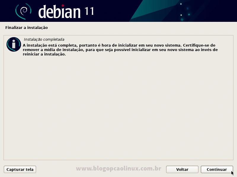 Debian 11 'Bullseye' instalado com sucesso! Reinicie o seu computador!