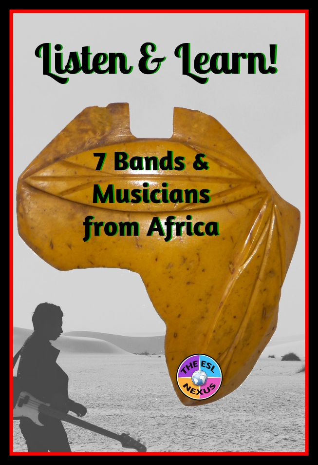 Going Back to My Roots for Black History Month--7 Musicians & Bands from Africa | The ESL Nexus