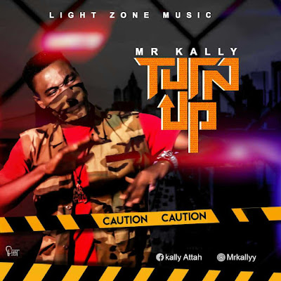 VIDEO: Mr Kally - Turn Up (official video)