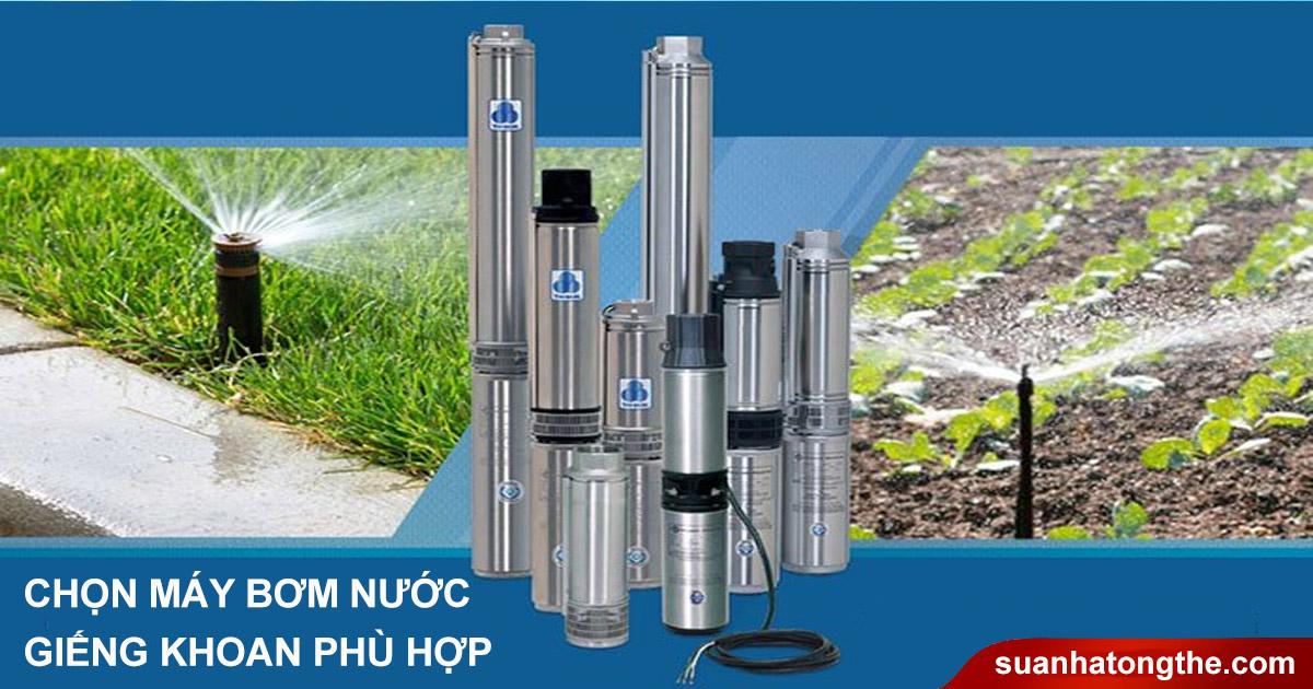 Cách lựa chọn máy bơm nước giếng khoan phù hợp