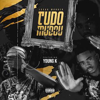 Edgar Wonder - Tudo Mudou (feat. Young K)