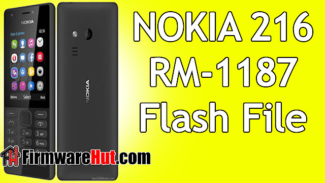 Nokia 216 RM-1187 Flash File MT6260 Tested (Stock Official Rom)