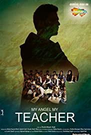 My Angel My Teacher 2019 Hindi Movie