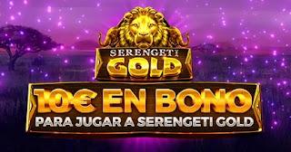 Paston regalo 10€ Slot Serengeti Gold hasta 23-5-2021