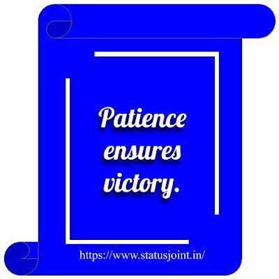 Patience Whatsapp Status