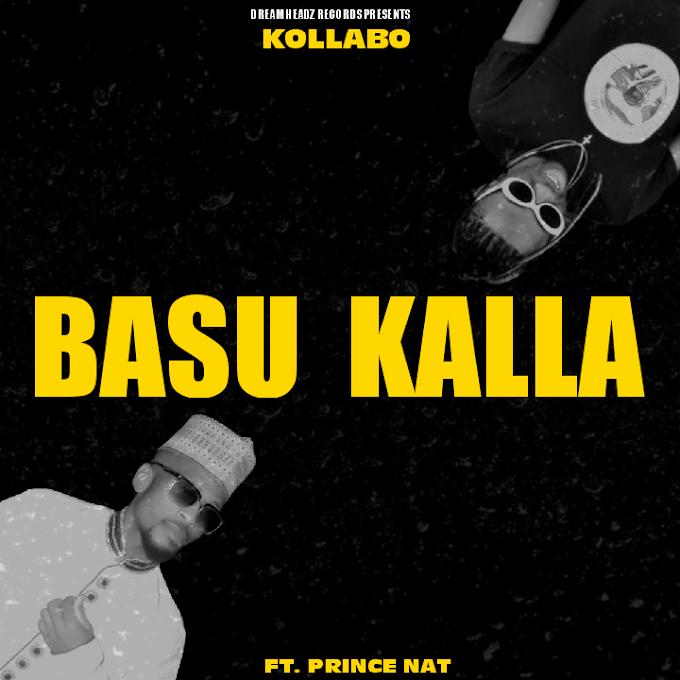 Kollabo X Prince Nat - Basu Kalla