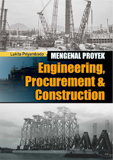 Buku Mengenal Proyek Engineering, Procurement & Construction