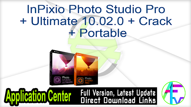 InPixio Photo Studio Pro + Ultimate 10.02.0 + Crack + Portable