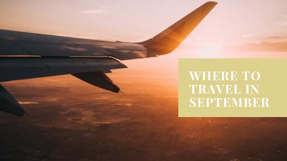 Where to go in September