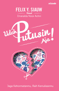 Review Buku: Udah Putusin Aja!