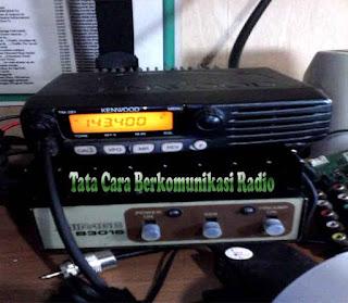 Tata Cara Berkomunikasi Radio