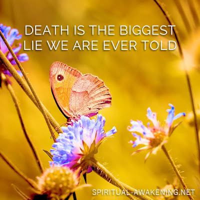 Spiritual quote, death is a lie