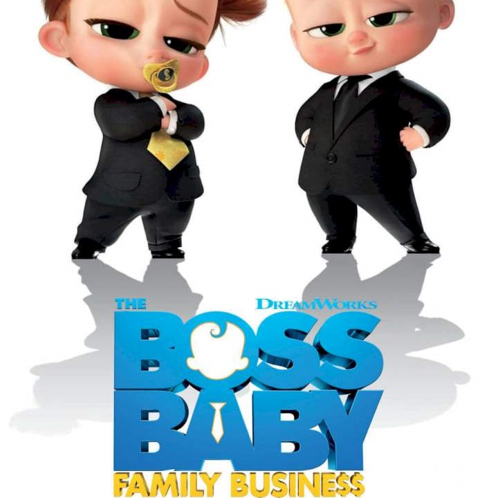 [Movie] The Boss Baby Family Business (2021) #Arewapublisize