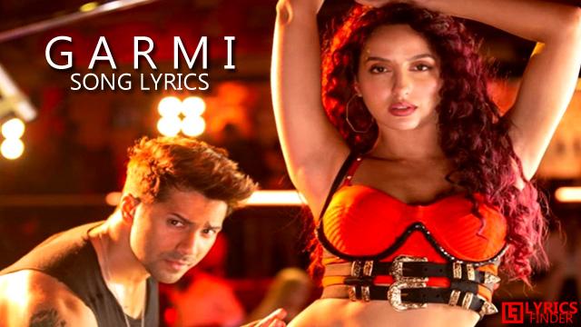 Haaye Garmi Lyrics – Neha Kakkar, Badshah   Street Dancer 3D