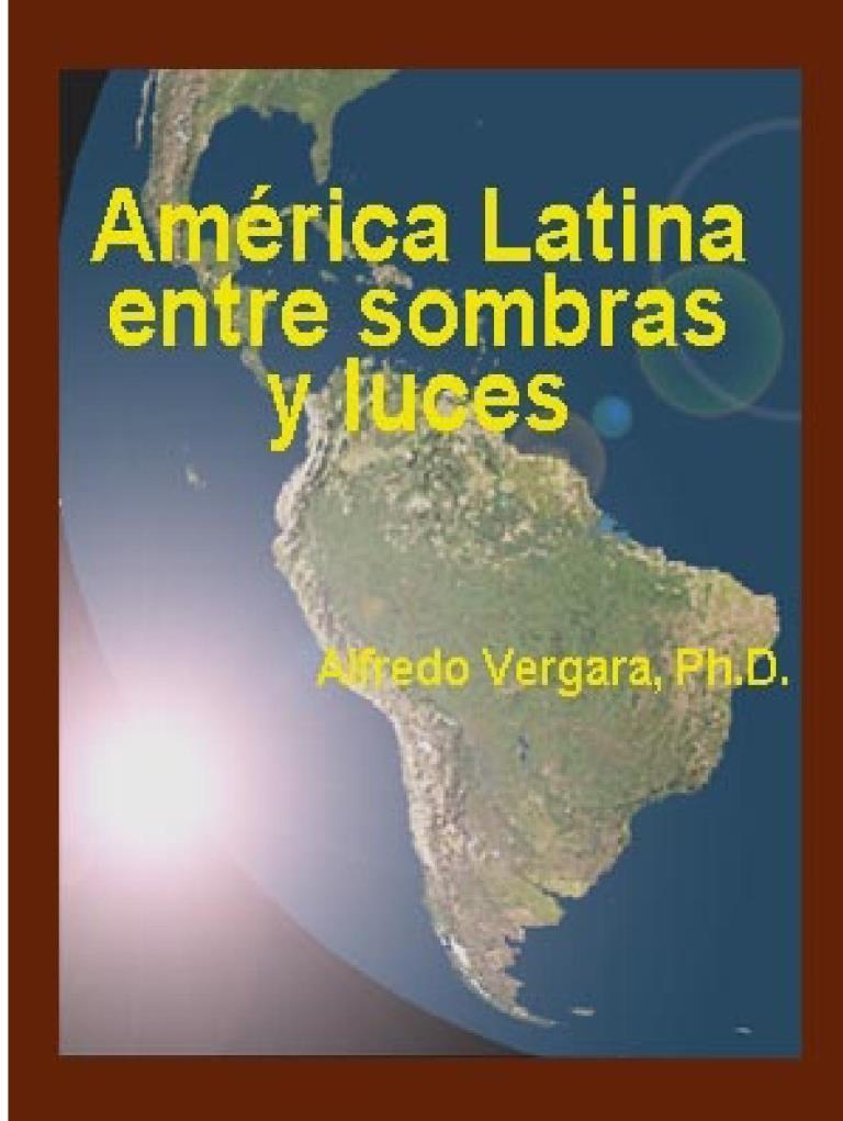 América Latina entre sombras y luces – Alfredo Vergara