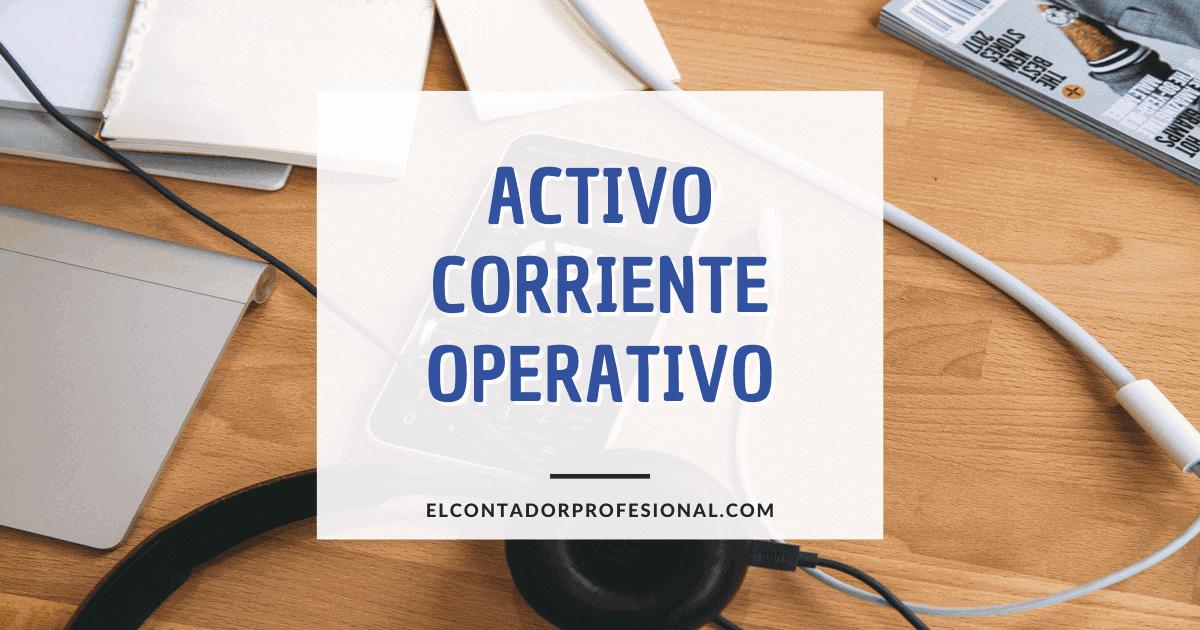 activo corriente operativo