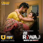 Hansi Parmar and Payal Gupta and Komal Singh and Sagar Kudyar and Sangam Rai web series Riti Riwaz-Wife On Rent