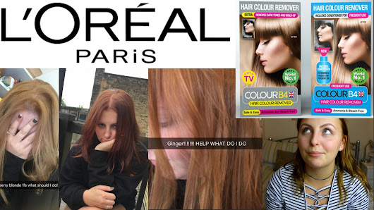 ACCIDENTALLY GINGER! L'Oreal Paris & Colour B4 Disaster