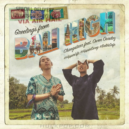 Changstarr – Bali High (feat. Owen Ovadoz) – Single