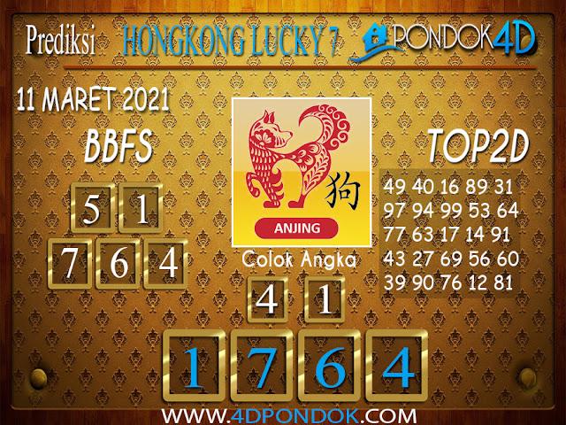 Prediksi Togel HONGKONG LUCKY 7 PONDOK4D 11 MARET 2021