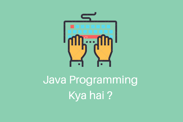 Java Programming Kya Hai और Java Course Fees