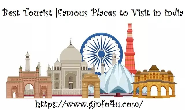 Best Tourist  Famous Places to Visit in India