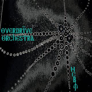 "OVERDRIVE ORCHESTRA new single ""HCBM"""