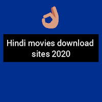 Hindi movies download sites 2020
