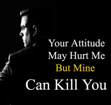 Best Attitude Status, Attitude Whatsapp Status Image in English