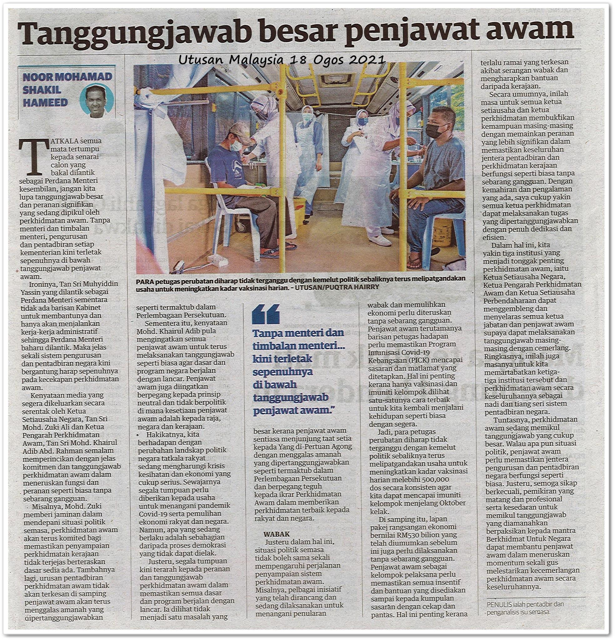 Tanggungjawab besar penjawat awam - Keratan akhbar Utusan Malaysia 18 Ogos 2021