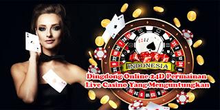 Dingdong Online 24D Permainan Live Casino Yang Menguntungkan