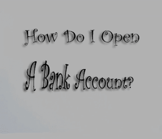 Steps to open a bank account