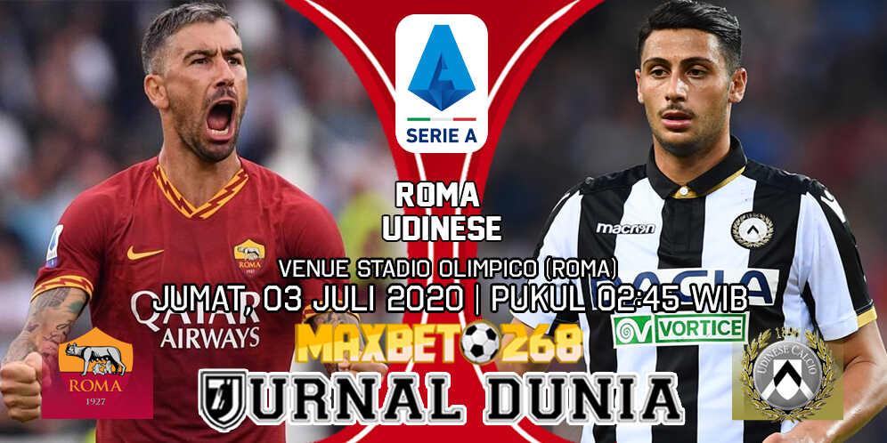 Prediksi Roma vs Udinese Jumat 03 Juli 2020 Pukul 02:45 WIB