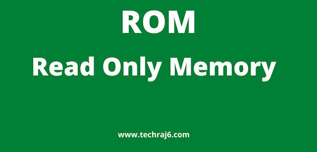 ROM full form, What  is the full form of ROM