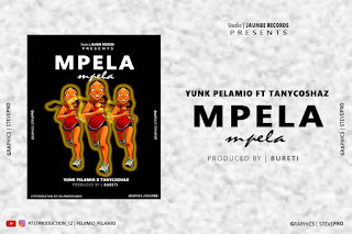 Audio| Yunk Pelamio Ft Tanycoshaz- Mpela | Download Mp3