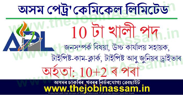 Assam Petro-Chemicals Ltd. Recruitment 2021: 10 PRO, Clerk, Typist & Driver Vacancy
