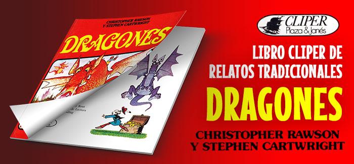 Libro Cliper de relatos tradicionales: Dragones (Plaza & Janes, 1981)