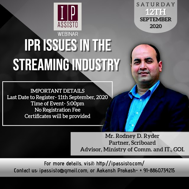 [Online] Webinar on IPR Issues in the Streaming Industry by IP Assisto [Register by 11 September 2020]