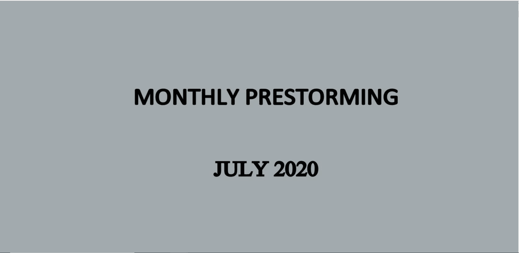 UPSC Monthly Prestorming July for UPSC Prelims 2020