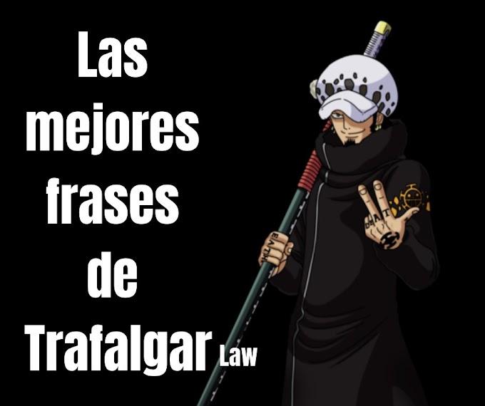 Las mejores Frases De Trafalgar Law, One Piece