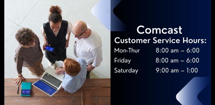 Comcast Customer Service Hours