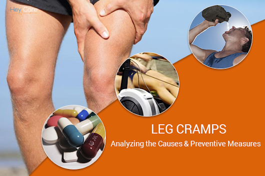 Leg Cramps : Analyzing the Causes and Preventive Measures - Heycare : Your Complete Healthcare Solution