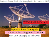 National Centre for Radio Astrophysics Recruitment 2017 –Engineer Trainee & Technical Trainee