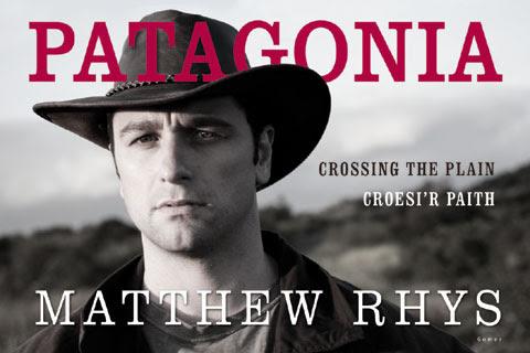 Matthew Rhys: Welsh trailblazer in Patagonia | Nak's Nook