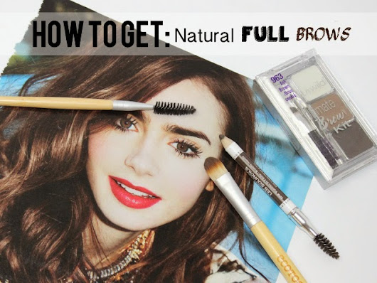 How To Get Natural Full Brows