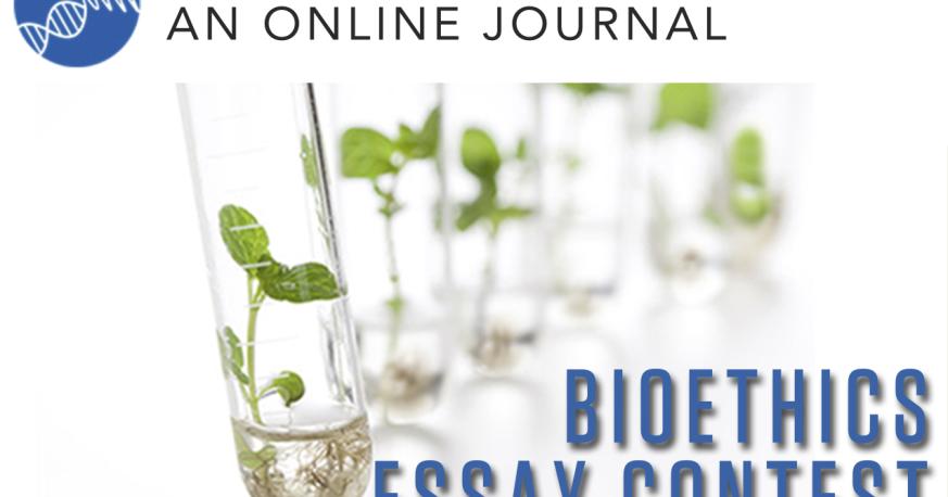 Bioethics essay contest