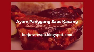 http://berjutaresep.blogspot.com/2017/01/resep-masasakn-ayam-panggang-saus-kacang.html