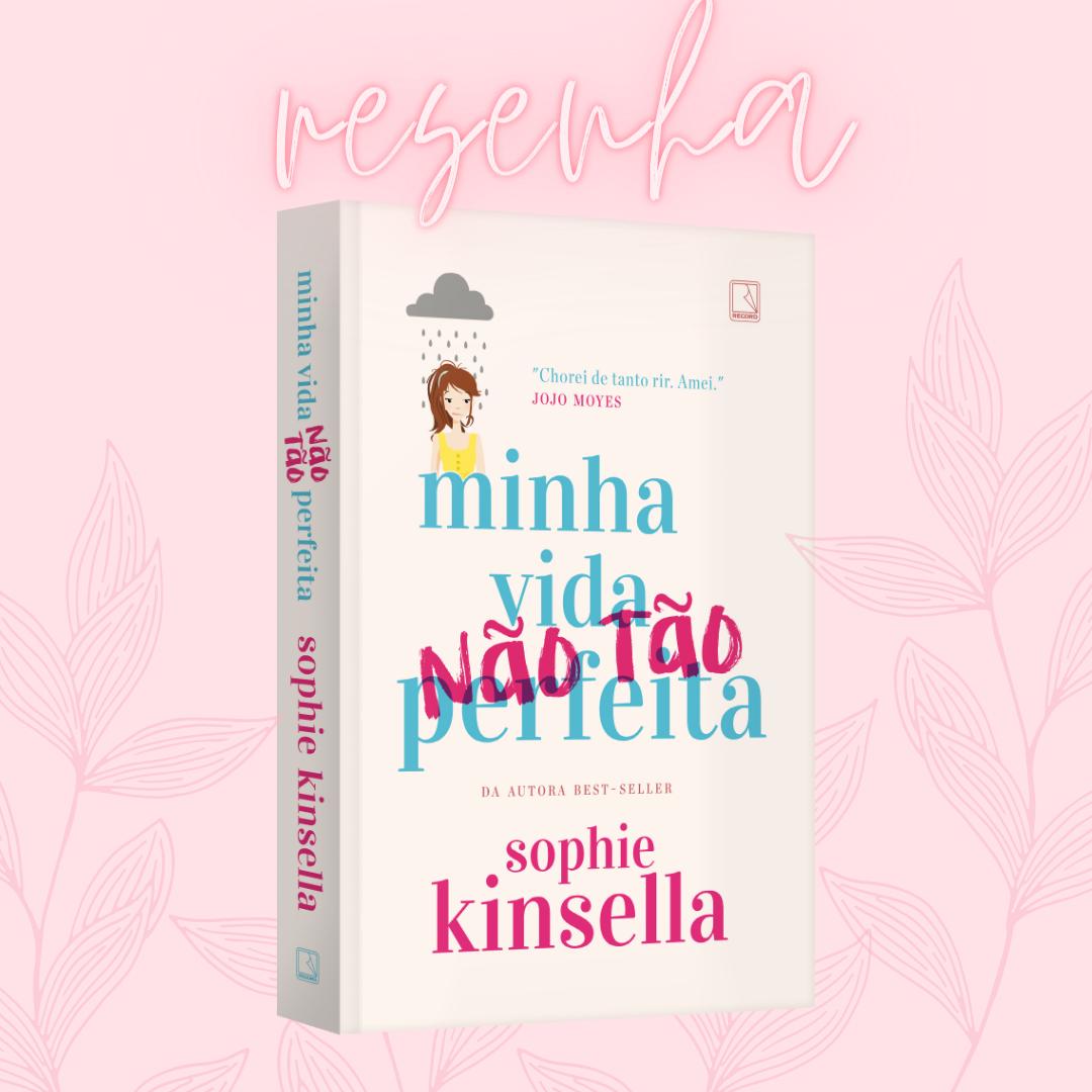 livro minha vida nao tao perfeita de sophie kinsella