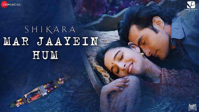 Mar Jaayein Hum Lyrics - Shikara | Papon, Shradha Mishra